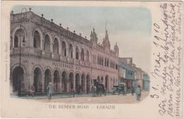 AK - Pakistan - The Bunder Road - Karachu - Karatschi - 1910 Mit Nusserwanje Gebäude!! - Pakistan
