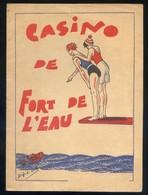 *Casino De Fort De L'Eau. Año 1932* Tapas + 8 Pags. Meds:134 X 184 Mms. - Folletos Turísticos