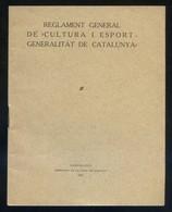 *Reglament General De Cultura I Esport - Generalitat...* Año 1931. 32 Pags. Meds: 124 X 157 Mms. - Decretos & Leyes