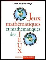 Jean-Paul DELAHAYE. Jeux Mathématiques Et Mathématiques Des Jeux. 1998 Pour La Science - Sonstige