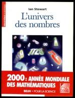 Ian STEWART. L´univers Des Nombres [mathématiques]. Belin Pour La Science 2000 - Sonstige