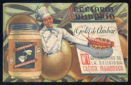 *Recetario Culinario* Ed. Crema Mahonesa. 16 Pags. Meds: 103 X 163 Mms. - Publicidad