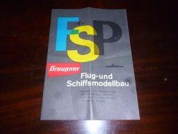 AA1-18 Modélisme Ancienne Revue Publicitaire FSP Graupner Fluf Und Schiffsmodellbau Aviaon Bateau Train - Literature & DVD