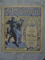 Ancienne Partition LA MUSIQUE N° 7 Dimanche 3 Mars 1912 - Par EDITEURS