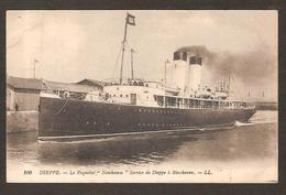"""- DIEPPE - Le Paquebot """" Newhaven"""" Service De Dieppe à Newhaven  LL. N° 200 - Piroscafi"""