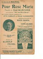 Partition- Pour Rose Marie- Paroles: Roger Ferreol -- Musique: Rudolf Friml - Non Classés