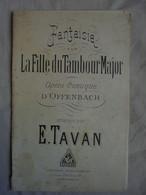 Partition Fantaisie Sur La Fille Du Tambour Major Opéra-Comique D'OFFENBACH - Opéra