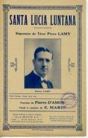 PARTITION CAF CONC SANTA LUCIA LUNTANA PIERRE D'AMOR MARIO TENOR PIERRE LAMY 1921 - Folk Music