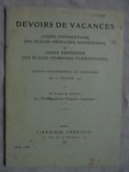 Ancien Livret De DEVOIRS DE VACANCES 1937 - Examens/ Étude