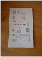 La Bourse Aux Timbres Des Collectionneurs 1968 - Philatelie Und Postgeschichte
