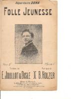 Partition- Folle Jeunesse  - Paroles: E. Joullot / Disle  -- Musique:B. Holzer - - Non Classés