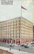Hotel Plaza - Overlooking Union Square Post & Stockton Sts. - San Francisco 1915 - Hotels & Restaurants
