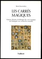 René DESCOMBES. Les Carré Magiques [mathématiques]. Vuibert. 494 Pages - Sonstige