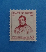 1968 ITALIA FRANCOBOLLO NUOVO STAMP NEW MNH** - GIOACCHINO ROSSINI - - 1961-70:  Nuovi