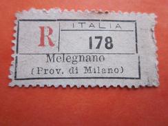 MELEGNANO PROV. DI MILANO Étiquette Raccomandato Per Lettera R Timbre Europa ITALIA Documenti Della Posta Italiana - Otros