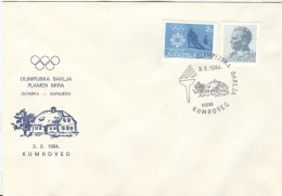 JUGOSLAVIA Torchrelay Olympic Cover With Olympic Handcancel Kumrovec 3.2.1984 - Winter 1984: Sarajevo