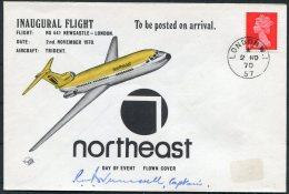 1970 GB London Northeast SIGNED Flight Cover Newcastle - 1952-.... (Elizabeth II)