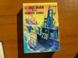 LE SOUS-MARIN DE LA DERNIÈRE CHANCE ++ - Bücher, Zeitschriften, Comics