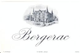 1 Etiquette Ancienne De VIN - BERGERAC - IMP JOUNEAU PARIS - Bergerac