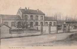 CPA - DICY (89) Mairie Et Ecoles - Circulé 1908 - Bon état (Lot 2) - Frankrijk