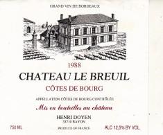 Etiquette   - Grand Vin De   Bordeaux  - CHATEAU LE BREUIL - Henri Doyen 1988 - Unclassified