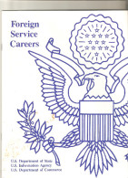 Foreingn Services Careers 1986 Usa United States Of America Officers 32 Pages Us Mail Postage And Fees Paid Departement - Livres, BD, Revues