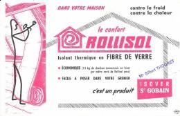 Le Confort ROLLISOL C'est Un Produit ISOVER St GOBAIN  (tampon Gilbert THOURET) - Buvards, Protège-cahiers Illustrés
