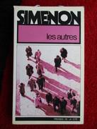 Les Autres  (Georges Simenon)  éditions Presses De La Cité De 1978 - Simenon