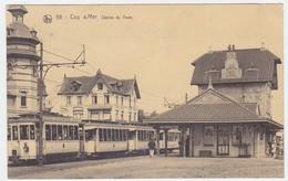 CPA - BELGIQUE - COQ SUR MER -  LA STATION DE TRAM - De Haan