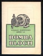 Barcelona *Bomba Bloch* Lote 2 Impresos. Meds: 85 X 163 Mms. Y 106 X 139 Mms. - Publicidad