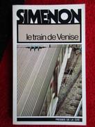 Le Train De Venise (Georges Simenon)  éditions Presses De La Cité De 1978 - Simenon