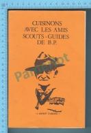 Recette -  Scouts - Guides De B.P.  Livre De Recette Par Groupe Centre Scouts-guides St Michel & Christ-Roi Sherbroo - Gastronomie