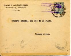 "1940 "" Carta De Oviedo A Argentina "" Al Dorso Tránsito, Llegada Y Sello Patriótico. Mas De 4 Meses En Llegar. Ver 2 Scan - Marcas De Censura Nacional"