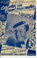 CAF CONC PARTITION 40 60 MAURICE CHEVALIER APPELEZ ÇA COMME VOUS VOULEZ ARGOT REVUE CASINO PARIS 1939 PARYS BOYER D ORA - Musique & Instruments