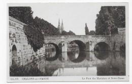 CHALONS SUR MARNE - N° 131 - LE PONT DES MARINIERS ET NOTRE DAME - CPA NON VOYAGEE - Châlons-sur-Marne
