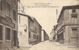 CPA Saint-Just Sur Loire Rue Joannès Beaulieu Hôtel De La Loire Et Hôtel Du Commerce - Saint Just Saint Rambert
