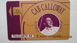 UNE TELECARTES CAB CALLOWAY L'ART VOCAL - Musik