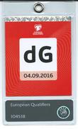 DG Ticket ( Accreditation ).Football UEFA 2016 - Tickets D'entrée