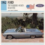 """Auto Da Collezione  """"Ford  1962  Thunderbird Sports Roadster"""" (U.S.A.) - Motori"""