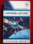 La Forteresse Des Six Lunes (K.H. Scheer & Clark Darlton) éditions Fleuve Noir De 1967 - Fleuve Noir