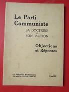 Le Parti Communiiste Sa Doctrine Et Son Action - Livres, BD, Revues