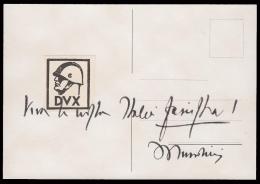 MUSSOLINI- Erinnofilo DVX E Frase Autografata - Cartolina - War 1939-45