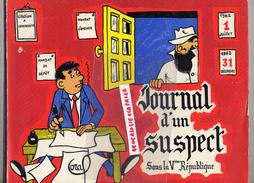 CORAL - JOURNAL D' UN SUSPECT 1962-1963- EDITIONS SAINT JUST- - Livres, BD, Revues