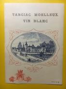 2189 - Targiac Moelleux Vin Blanc Ancienne étiquette - Blancs