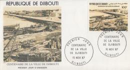 Enveloppe  FDC  1er  Jour   DJIBOUTI    Centenaire  De  La  Ville  De  DJIBOUTI   1987 - Djibouti (1977-...)