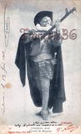 Théatre :   Cyrano De Bergerac - 1902  Coquelin Ainé - Nadar  - 2 SCANS - Teatro