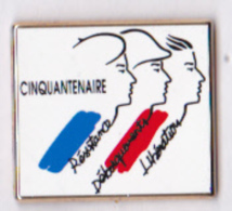 Pin's Cinquantenaire Résistance, Débarquement, Libération, EGF Signé Arthus Bertrand - Arthus Bertrand
