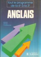 Anglais Tout Le Programme De La 6e à La 3e  Aide-mémoire 1987  Larousse TBE - Autres