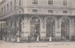 DAX   LE CAFE DE BORDEAUX - Dax