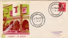 ALGERIE FDC 1957 PREMIER JOUR LE BARDO ALGER  / 6713 - Algeria (1924-1962)
